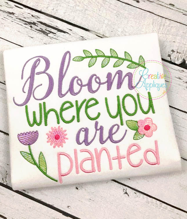 Bloom Where You Are Planted Embroidery Hoop